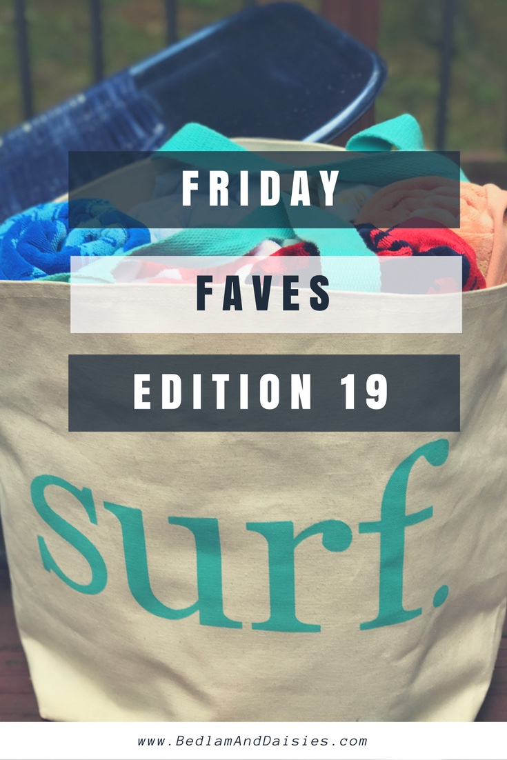 Friday Faves Edition 19